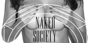 Chronique Naked Society